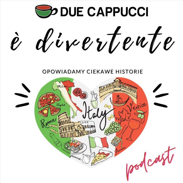 Podcast o Włoszech. È divertente - Podróże po Italii - Ciekawe historie